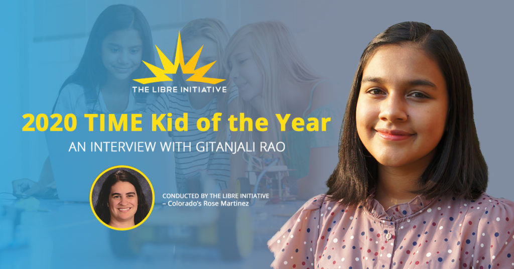 Read LIBRE's interview with TIME Kid of the Year Gitanjali Rao