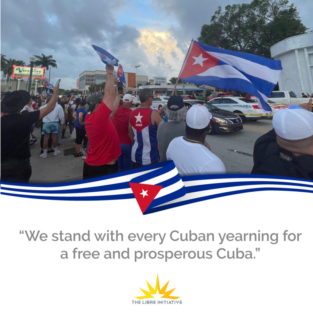 The LIBRE Initiative stands with every Cuban yearning for a free and prosperous Cuba