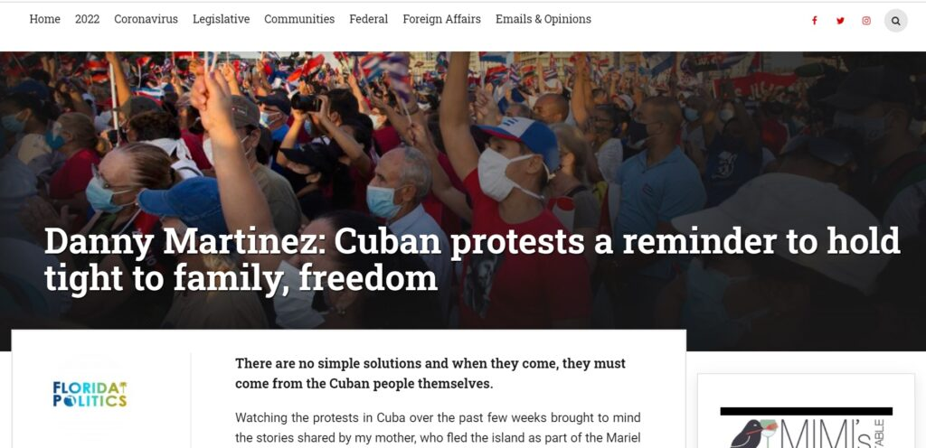 Click here to read Danny Martinez's op-ed, Cuban protests a reminder to hold tight to family, freedom